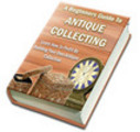 Thumbnail A Beginners Guide To Antique Collecting (PLR)