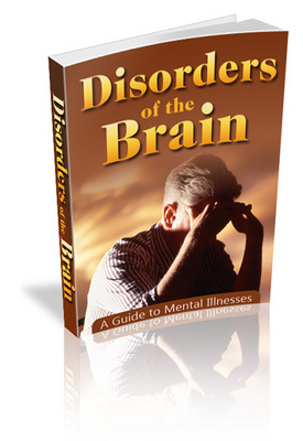 Product picture Disorders Of The Brain - What Causes Mental Illness?