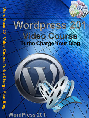 Product picture WordPress 201 Video Course Turbo Charge Your Blog ...