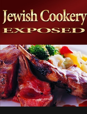 Product picture Jewish Cookery Exposed With Private Label Right