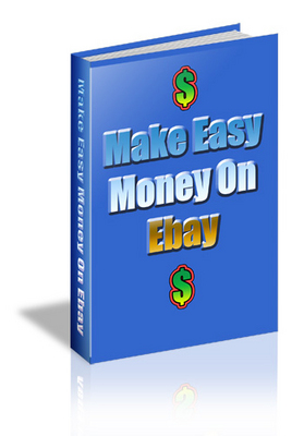 Product picture Make Easy Money On Ebay - Complete Guide (PLR)